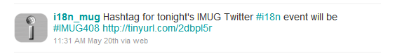 The Twitter hashtag for IMUG events is #imug408